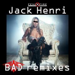 Jack Henri - Bad (Daschake Remix)