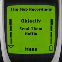 Objectiv - Send Them [Premiere]