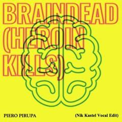 Braindead (Benny Johnstone Remix + Nik Kastel Edit)[FREE DOWNLOAD]