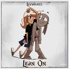 Lean on (Prod. by nojoebeatz)