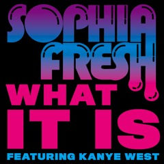 What It Is (feat. Kanye West)