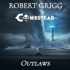 Outlaws - Robert Grigg & Combstead