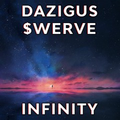 INFINITY FT. $WERVE