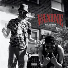 Vaxine (feat. Reem CTB)