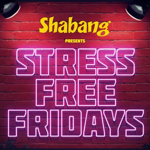 Stress Free Fridays 9 - 17