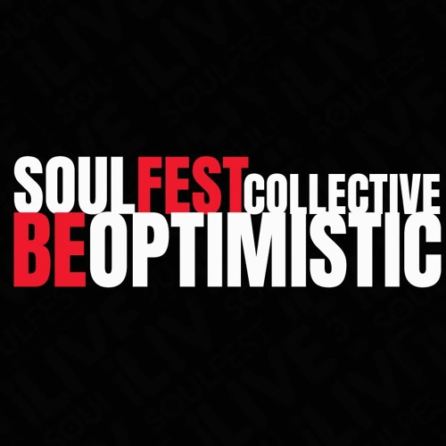 Optimistic - Soulfest Collective