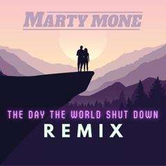 The Day The World Shut Down