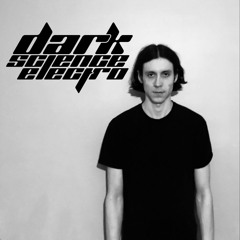Dark Science Electro presents: Kirill O. guest mix