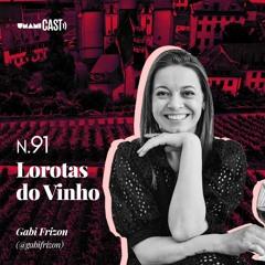 N.91: Lorotas do Vinho