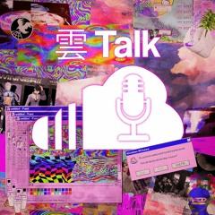 Sali ve Maro White'ın Yeni Parçaları - Cloud Talk #5