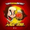 HAPPY FUCKING BIRTHDAY BY CHRISTIAN GREG • EL MAGO X JERRY