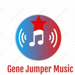 My Love For You Is Like The Miss. River # 11,Gene Jumper, ( Original) Music By: Jeff Roberts