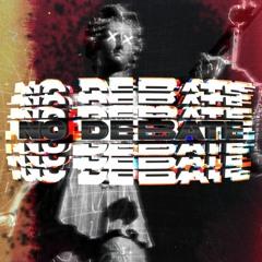 No Debate (prod. Benda)