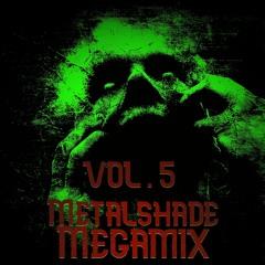 METALSHADE MEGAMIX VOL.5