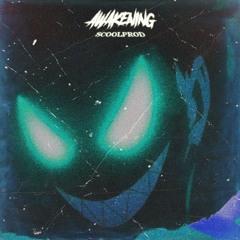 scoolprod - Awakening
