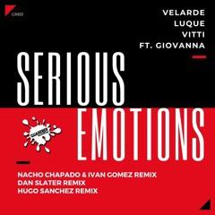 Velarde, Luque & Vitti Feat. Giovanna - Serious Emotions (Dan Slater Remix)