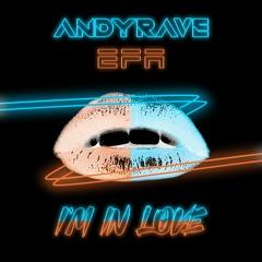 ANDYRAVE & EFA - I'm In Love (Original Mix) [SMILAX PUBLISHING]