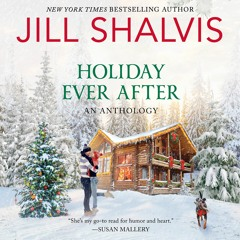 HOLIDAY EVER AFTER By Jill Shalvis