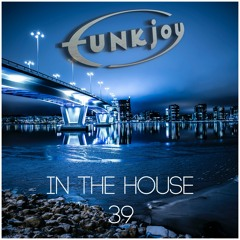 funkjoy - In The House 39
