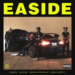 EASIDE (feat. Vonta, Jayxin, Daniel Novello & Noah Scott)
