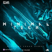Minimal Tech  - Edgar Ramos (Radio Show)2021