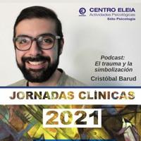 El trauma y la simbolización. Jornadas Clínicas 2021. Cristóbal Barud