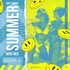 Matt Hoare   Summer Mini Mix 2021