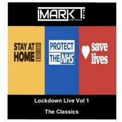 Mark T - Lockdown Live Vol 1 (The Classics)