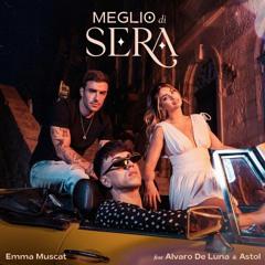 Emma Muscat feat. Álvaro De Luna & Astol - Meglio di sera (Maury J Remix)