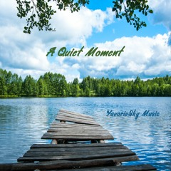 A Quiet Moment - Beautiful Piano Music for relaxing, sleeping, praying, studying, stress relief