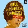 Soul Makossa (Money) (UK Radio Edit)