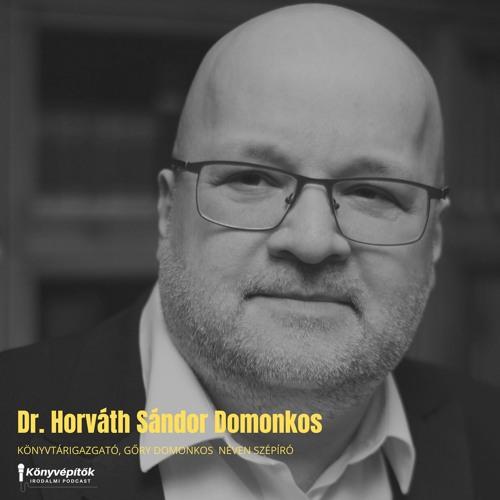Dr. Horváth Sándor Domonkos