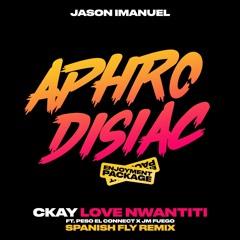 Ckay - Love Nwantiti (Ft. Peso El Connect & JM Fuego) (Jason Imanuel's Spanish Fly Remix)