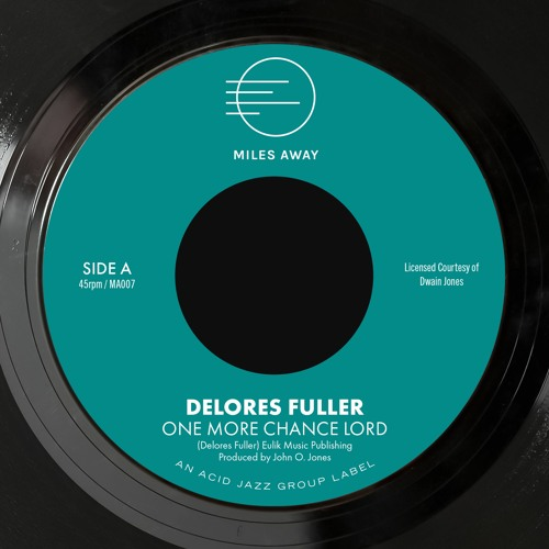 Delores Fuller - One More Chance Lord