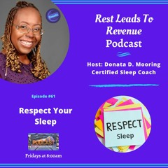 Respect Your Sleep