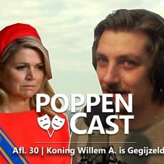 #30 | Koning Willem-Alexander is Gegijzeld
