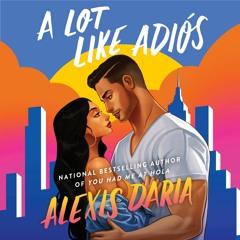 A LOT LIKE ADIOS By Alexis Daris