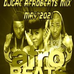 DjGae Afrobeats Mix May 2021