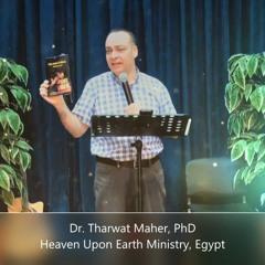 من أورشليم إلى أقصى الأرض/سلسلة تشجيعات إلهية/العظة الثالثة/د. ثروت ماهر/خدمة السماء على الأرض