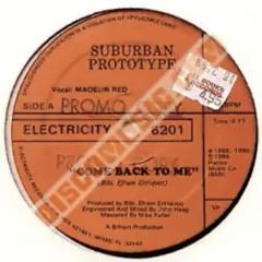 Suburban Prototype - Come Back To Me