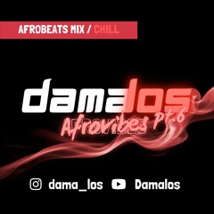 Afrovibes pt.6 by Damalos | AFROBEATS MIX CHILL 2021 (ft. JOEBOY | BURNA BOY | BLAQBONEZ | WIZKID)