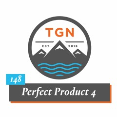 The Grey NATO – 148 – Perfect Product 4