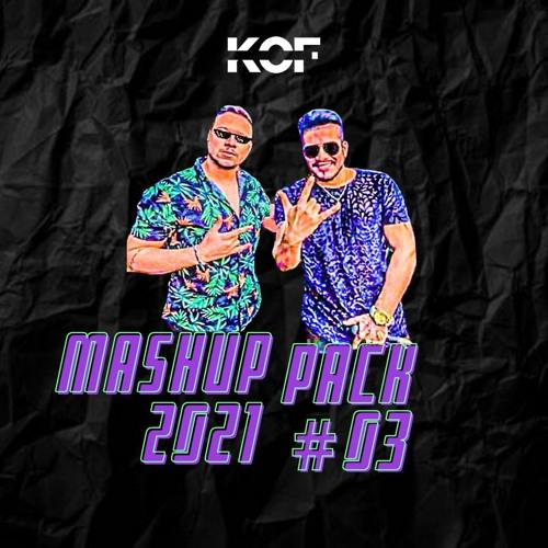 KOF @ MASHUP PACK 2021 #03