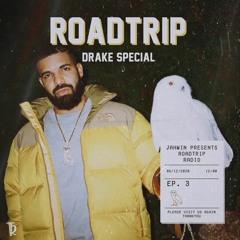 ROADTRIP RADIO #3 - DRAKE R&B SPECIAL