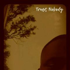 Trust Nobody.mp3