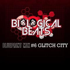 Glitch City Blueprint Mix