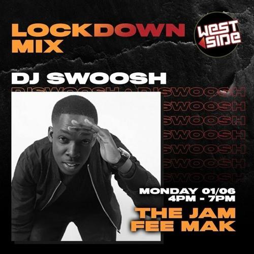 LOCKDOWN MIX 01.06.20  UK & US DRILL- TRAP-RNDRILL  THE JAM W/ FEE MAK   WESTSIDE RADIO 89.7 FM