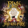 Just Like Fire (From the Original Motion Picture