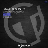Alive - Miami House Party