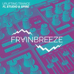Frainbreeze - Uplifting Trance (FL Studio & Spire)